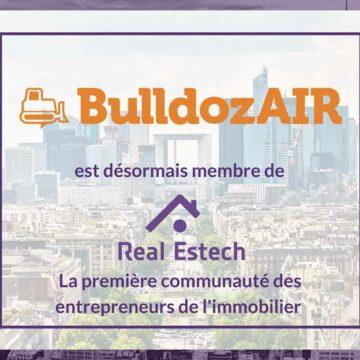 BulldozAIR intègre Real Estech, la première communauté pour faire bouger le secteur de l'immobilier